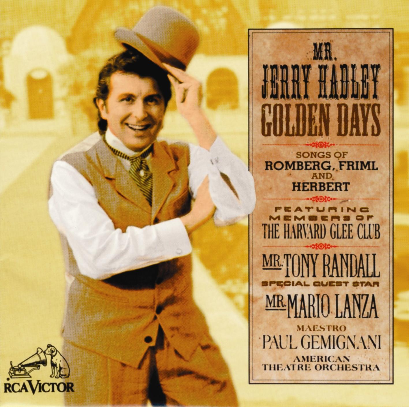 Jerry Hadley: Golden Days – Songs of Romberg, Friml, and Herbert