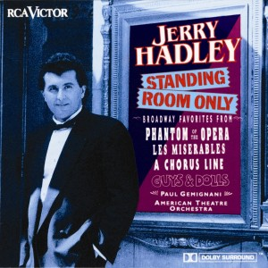 Jerry Hadley: Standing Room Only