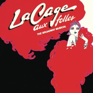 La Cage aux Folles – Original Cast Recording 1983