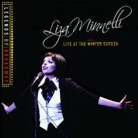 Legends of Broadway: Liza Minnelli Live at the Winter Garden – 1974