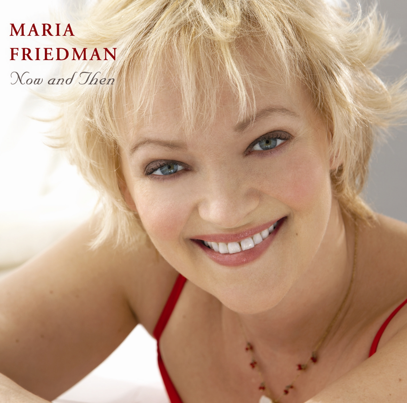 Maria Friedman – Now and Then