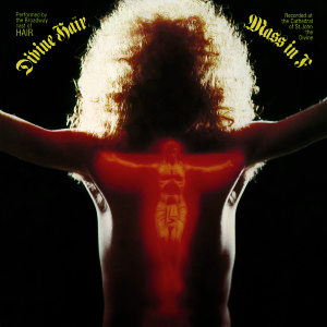 Divine Hair / Mass In F – 1971