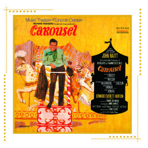 Carousel – Lincoln Center Revival 1965 (Arkiv version)