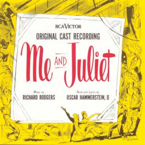 Me and Juliet – Original Cast Recording 1953