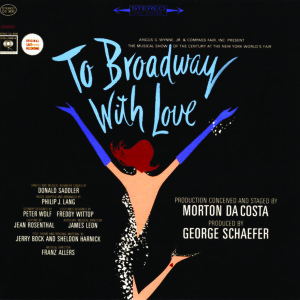 To Broadway with Love – New York World's Fair 1964