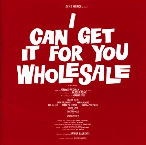I Can Get It For You Wholesale – Original Broadway Cast Recording 1962