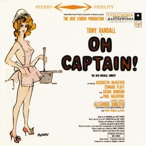Oh, Captain! – Original Broadway Cast 1958