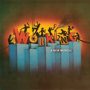 Working – Original Broadway Cast Recording 1978