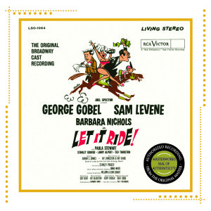 Let It Ride – Original Broadway Cast 1961 (Arkiv Version)