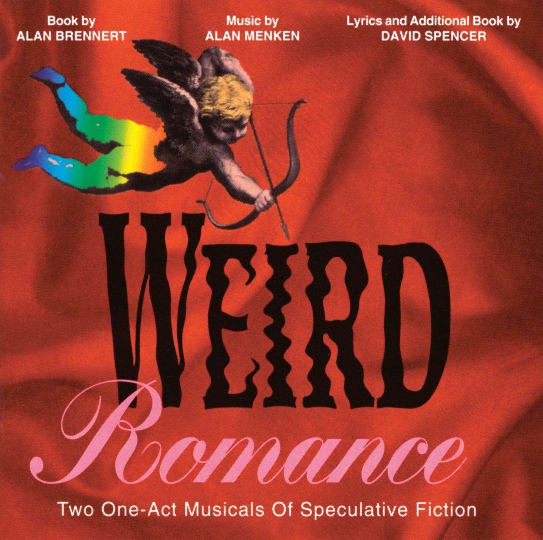 Weird Romance – Original Off-Broadway Cast Recording 1992