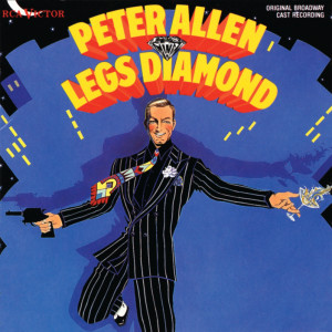Legs Diamond – Original Broadway Cast Recording 1988