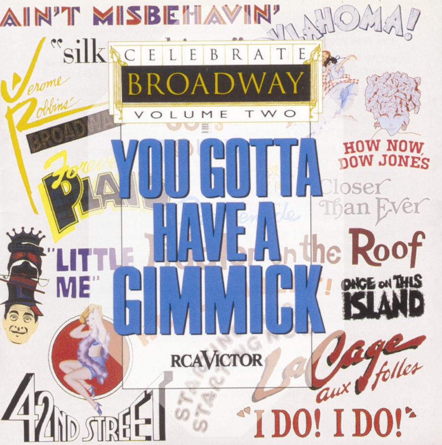 Celebrate Broadway Vol. 2: You Gotta Have a Gimmick