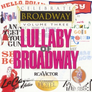 Celebrate Broadway Vol. 3: Lullaby of Broadway