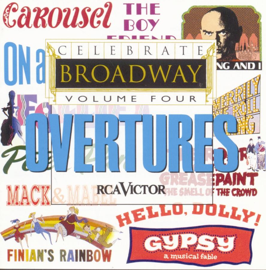Celebrate Broadway Vol. 4: Overtures