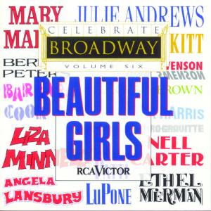 Celebrate Broadway Vol. 6: Beautiful Girls