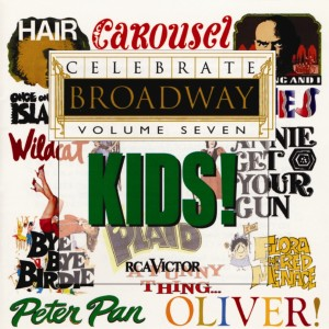 Celebrate Broadway Vol. 7: Kids
