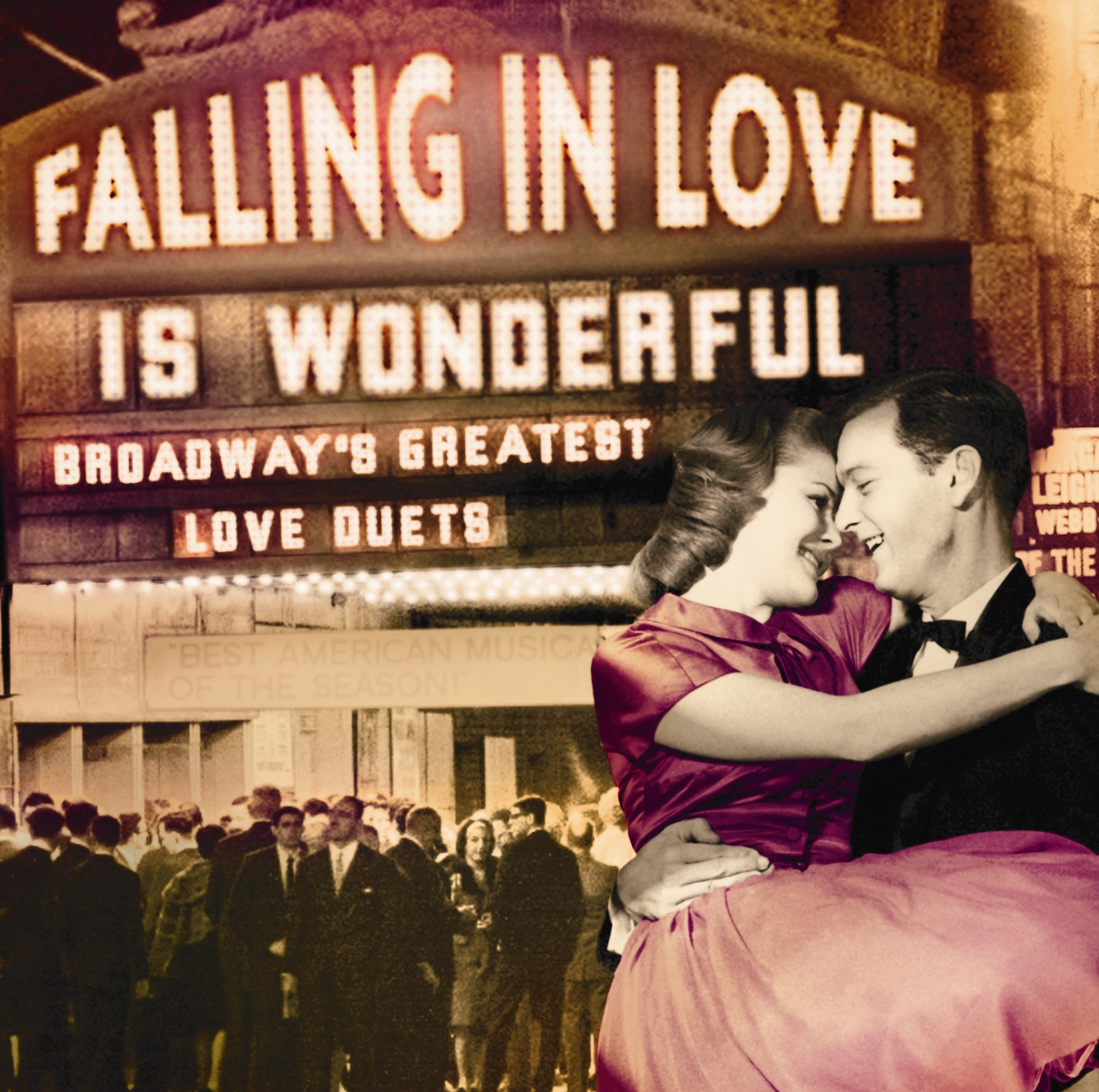 Falling in Love Is Wonderful: Broadway's Greatest Love Duets