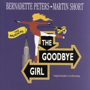 The Goodbye Girl – Original Broadway Cast Recording 1993
