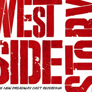 West Side Story - The New Broadway Cast Recording 2009
