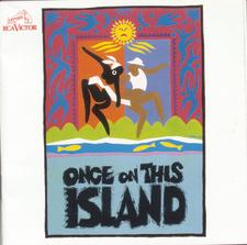 Once on This Island – Original Broadway Cast 1990