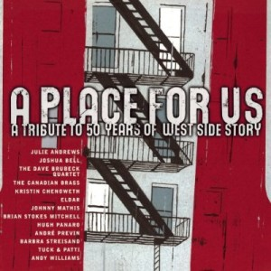 A Place For Us – A Tribute to 50 Years of West Side Story