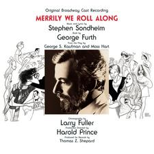 Merrily We Roll Along – Original Broadway Cast Recording 1981