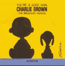 Youre A Good Man Charlie Brown Broadway Revival Cast Recording 1999