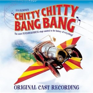 Chitty Chitty Bang Bang – Original London Cast Album 2002
