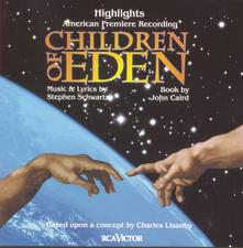 Children of Eden – Highlights