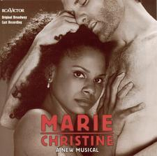MARIE CHRISTINE – ORIGINAL BROADWAY CAST RECORDING 1999