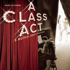 A Class Act: A Musical About Musicals – 2000