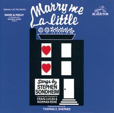 Marry Me a Little – Off-Broadway 1981