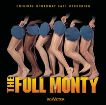 The Full Monty – Original Broadway Cast Recording 2000