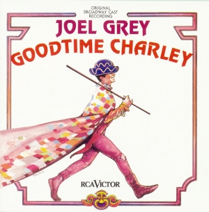Goodtime Charley – Original Broadway Cast Recording 1975