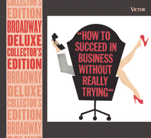 How To Succeed In Business Without Really Trying – Deluxe Edition