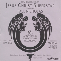 Jesus Christ Superstar/Highlights – 20th Anniversary London Revival 1992