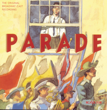 Parade – Original Broadway Cast Recording 1998