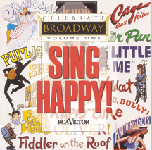 Celebrate Broadway Vol. 1: Sing Happy