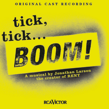 tick, tick…BOOM! – Original Off-Broadway Cast Recording
