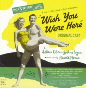 Wish You Were Here – Original Broadway Cast 1952