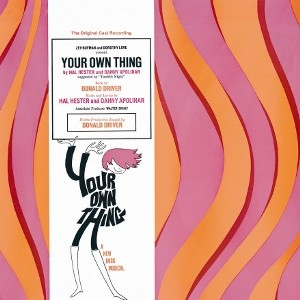 Your Own Thing – Original Off-Broadway Cast Recording 1968