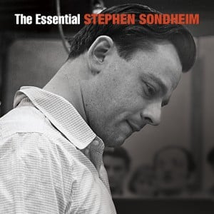 The Essential Stephen Sondheim
