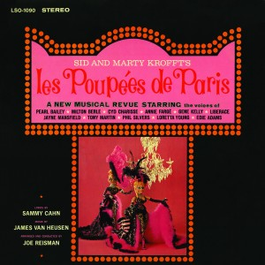 SID AND MARTY KROFFT'S LES POUPEES DE PARIS – 1964 WORLD'S FAIR RECORDING