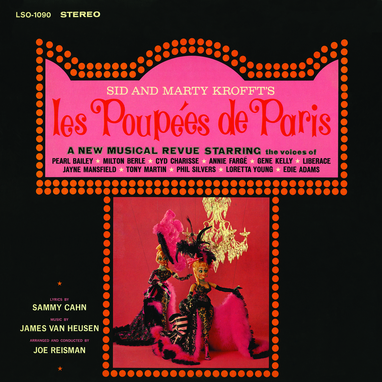 SID AND MARTY KROFFT'S LES POUPEES DE PARIS – 1964 WORLD'S FAIR RECORDING