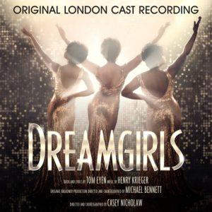 DREAMGIRLS ORIGINAL LONDON CAST RECORDING