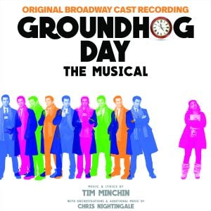 Groundhog Day Musical-Sony Masterworks Broadway-Final Cover-2