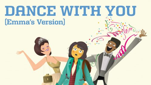 "HEAR ""DANCE WITH YOU (EMMA'S VERSION)"" FROM THE PROM 