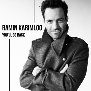 SINGLE ART – Ramin Karimloo – You'll Be Back