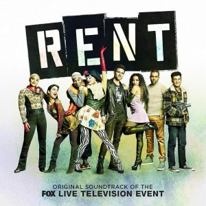 Rent – Original Soundtrack of the Fox Live Television Event