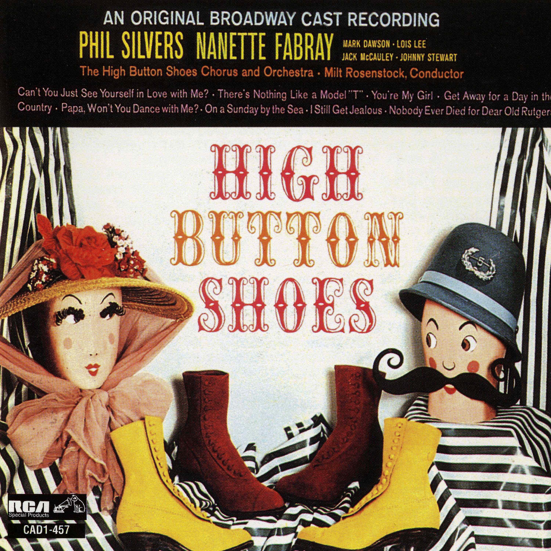 High Button Shoes – Original Broadway Cast 1947